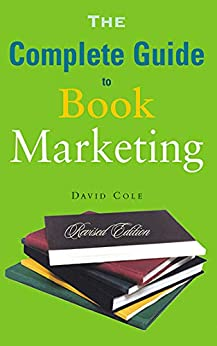 The Complete Guide to Book Marketing
