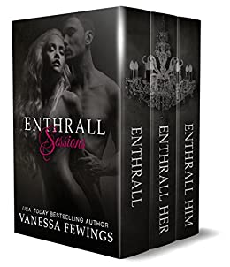 Enthrall Sessions (Boxed Set)