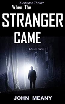 When The Stranger Came