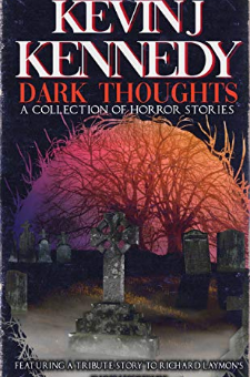 Dark Thoughts (A Collection of Horror Stories)