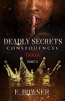 Deadly Secrets: Consequences