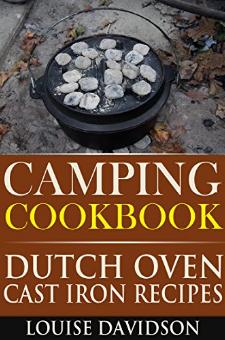 Camping Cookbook: Dutch Oven Recipes