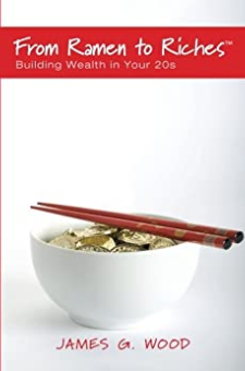 From Ramen to Riches: Building Wealth in Your 20s