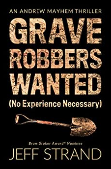 Graverobbers Wanted (No Experience Necessary)