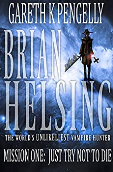 Brian Helsing: The World's Unlikeliest Vampire Hunter