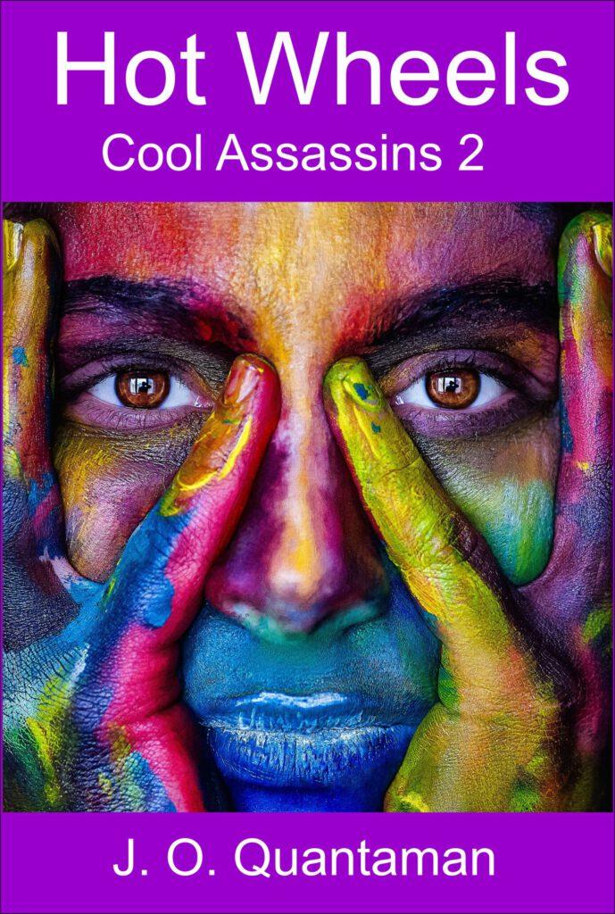 Hot Wheels (Cool Assassins 2)