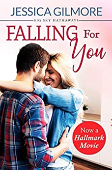 Falling for You (Inspired the Hallmark Channel Original Movie)