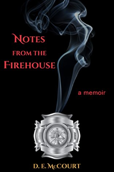 Notes from the Firehouse