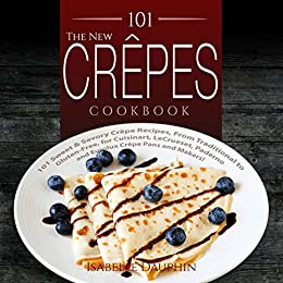 The New Crepes Cookbook
