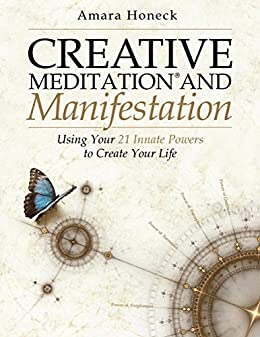 Creative Meditation and Manifestation