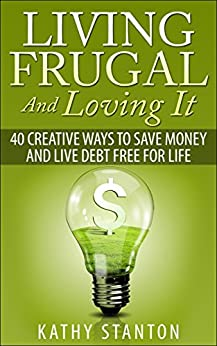 Living Frugal And Loving It