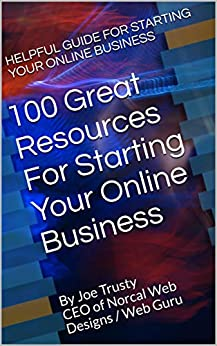 100 Great Resources For Starting Your Online Business