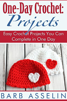 One-Day Crochet Projects