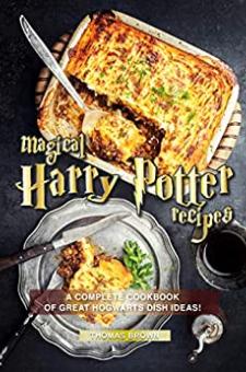 Magical Harry Potter Recipes