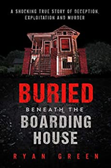 Buried Beneath the Boarding House