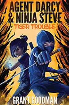 Agent Darcy and Ninja Steve in…Tiger Trouble!