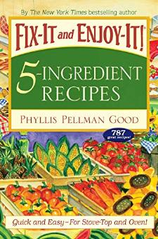Fix-It and Enjoy-It 5-Ingredient Recipes