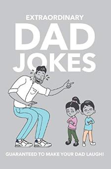 Extraordinary Dad Jokes