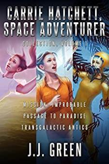 Carrie Hatchett, Space Adventurer (Books 1-3)