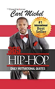 365 Hip-Hop: Daily Motivational Quotes