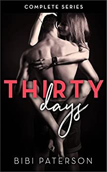 Thirty Days (Complete Series)