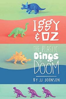 Iggy & Oz: The Plastic Dinos of Doom