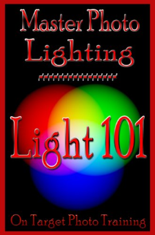 Master Photo Lighting… Light 101