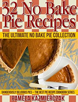 32 No Bake Pie Recipes