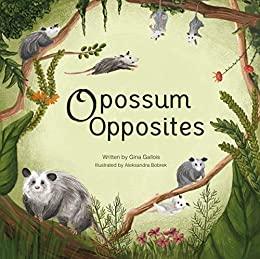 Opossum Opposites