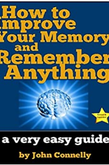 How to Improve Your Memory and Remember Anything