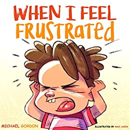 When I Feel Frustrated