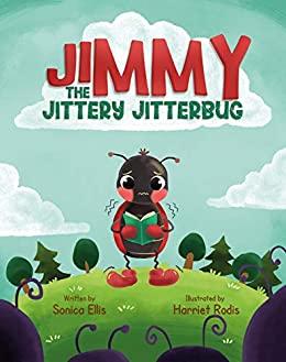 Jimmy The Jittery Jitterbug