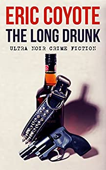 The Long Drunk