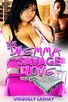The Dilemma of a Savage Love