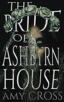 The Bride of Ashbyrn House