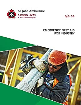 Emergency First Aid for Industry