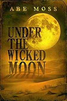 Under the Wicked Moon