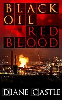 Black Oil, Red Blood