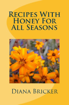 Recipes With Honey For All Seasons