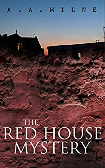 The Red House Mystery: