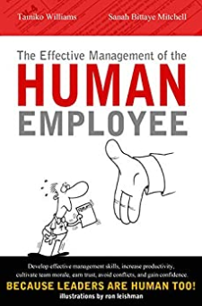 The Effective Management of the Human Employee