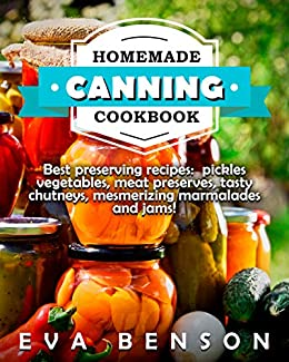 Homemade canning cookbook