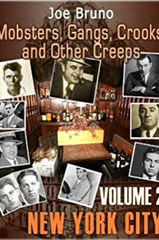 Mobsters, Gangs, Crooks and Other Creeps