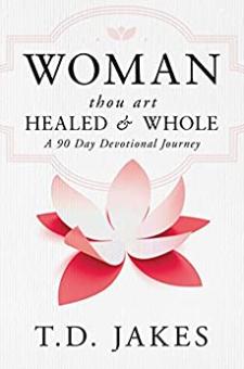 Woman, Thou Art Healed and Whole