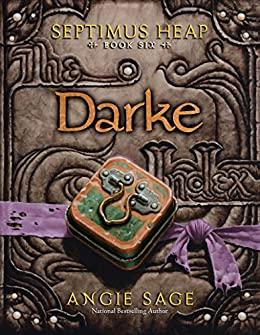 Darke (Septimus Heap, Book 6)