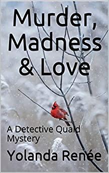 Murder, Madness & Love