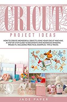Cricut Project Ideas