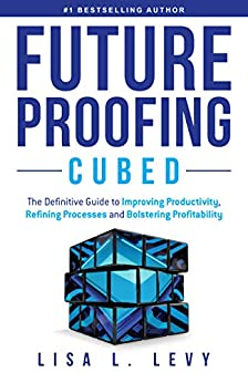 Future Proofing Cubed