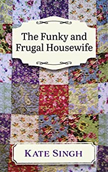 The Funky and Frugal Housewife