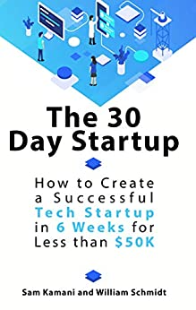 The 30 Day Startup